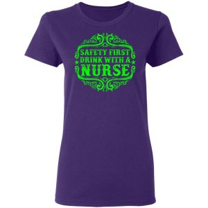 Drink with a Nurse T-Shirts, Long Sleeve, Hoodies