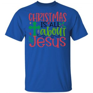 Christmas Is All About Jesus 2-Ct1 T Shirts, Hoodies, Long Sleeve 2