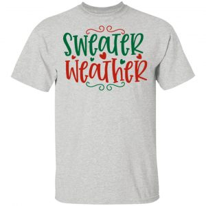 Sweater Weather-Ct4 T Shirts, Hoodies, Long Sleeve 2