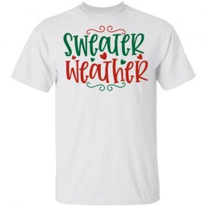 Sweater Weather-Ct4 T Shirts, Hoodies, Long Sleeve