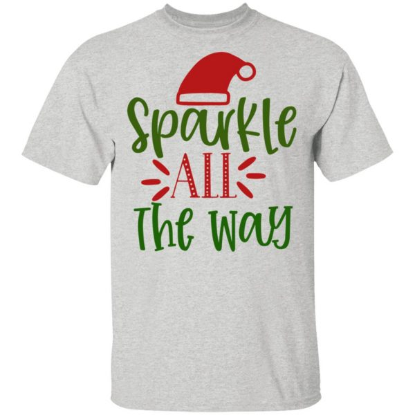 Sparkle All The Way-Ct2 T Shirts, Hoodies, Long Sleeve 4