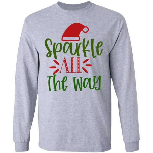 Sparkle All The Way-Ct2 T Shirts, Hoodies, Long Sleeve 13