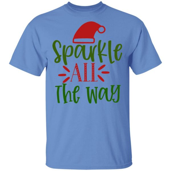 Sparkle All The Way-Ct2 T Shirts, Hoodies, Long Sleeve 5