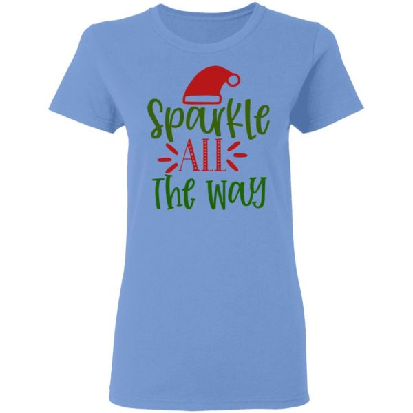 Sparkle All The Way-Ct2 T Shirts, Hoodies, Long Sleeve 10