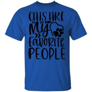 Cats Are My Favorite People-01 T Shirts, Hoodies, Long Sleeve 2