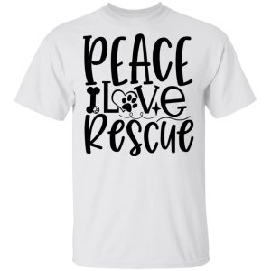 Peace Love Rescue T Shirts, Hoodies, Long Sleeve