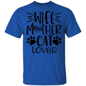 Wife Mother cat Lover-01 T Shirts, Hoodies, Long Sleeve 2