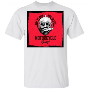 Biker Live To Ride, Ride To Live 2 T Shirts, Hoodies, Long Sleeve