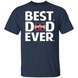 Mississippi State Bulldogs Best Dad Ever T-Shirts, Long Sleeve, Hoodies 2