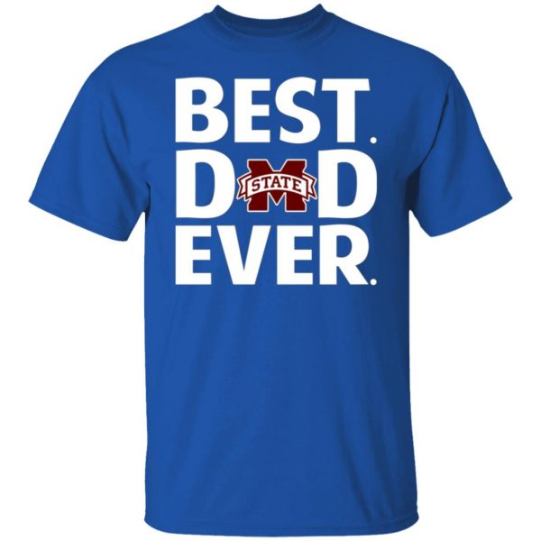 Mississippi State Bulldogs Best Dad Ever T-Shirts, Long Sleeve, Hoodies 5