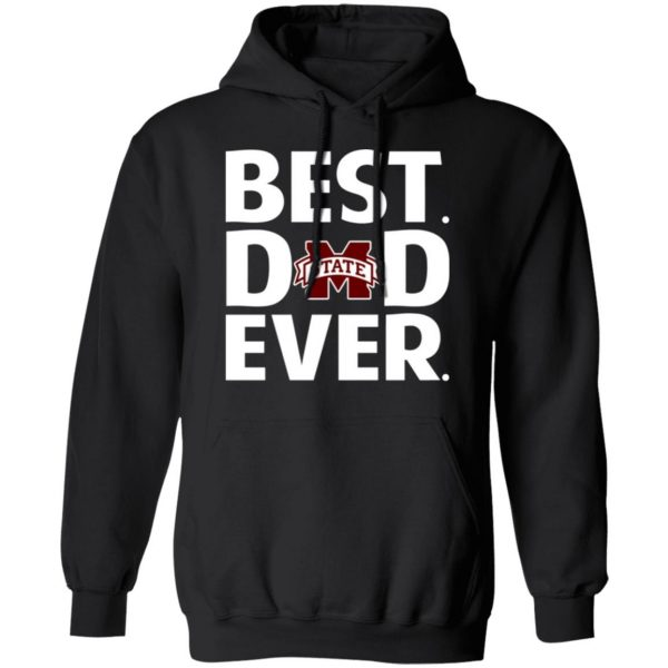 Mississippi State Bulldogs Best Dad Ever T-Shirts, Long Sleeve, Hoodies 13