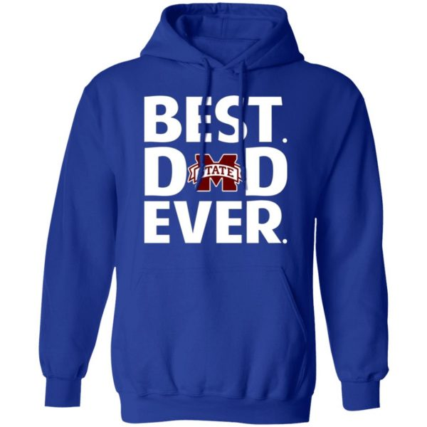 Mississippi State Bulldogs Best Dad Ever T-Shirts, Long Sleeve, Hoodies 15