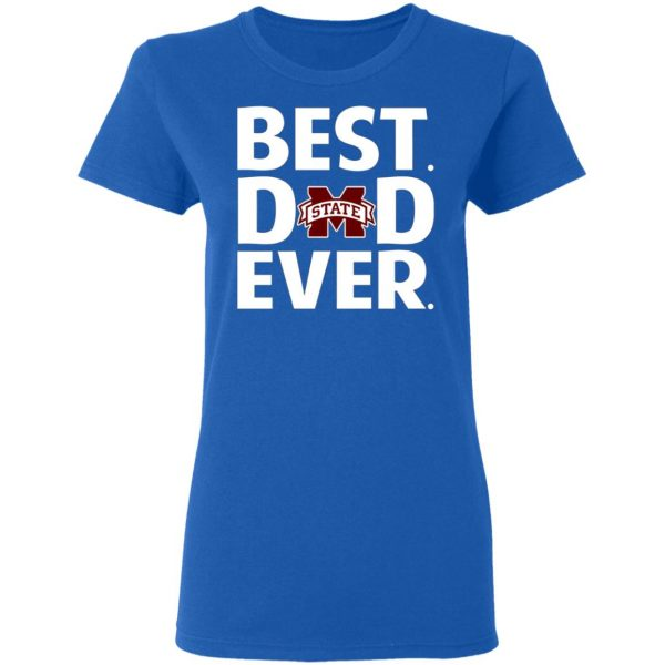 Mississippi State Bulldogs Best Dad Ever T-Shirts, Long Sleeve, Hoodies 10
