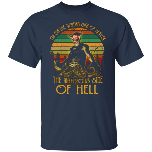 I'm On The Wrong Side Of Heaven The Righteous Side Of Hell Vintage Version T-Shirts, Long Sleeve, Hoodies 4