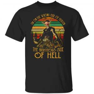 I'm On The Wrong Side Of Heaven The Righteous Side Of Hell Vintage Version T-Shirts, Long Sleeve, Hoodies