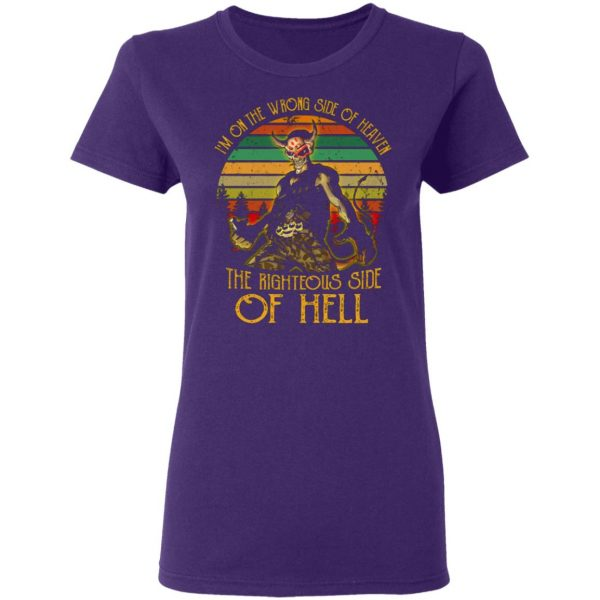 I'm On The Wrong Side Of Heaven The Righteous Side Of Hell Vintage Version T-Shirts, Long Sleeve, Hoodies 9